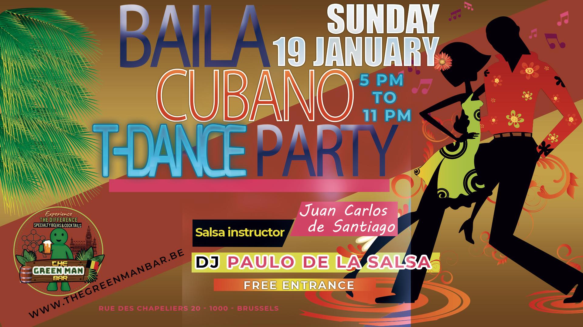 Baila Cubano Party with Dj Paulo De La Salsa – Sunday 26 JAN – 5 PM
